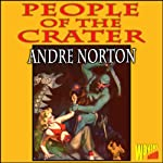 People of the Crater | Andre Norton
