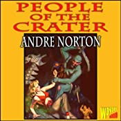 People of the Crater | [Andre Norton]
