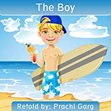 The Boy Audiobook by Prachi Garg Narrated by Nigel Barks Field