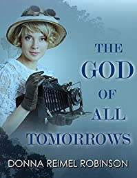 The God Of All Tomorrows by Donna Reimel Robinson ebook deal