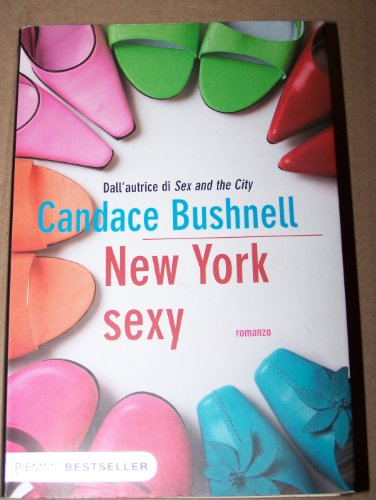 New York Sexy (Dall'Autrice Di Sex And The City, 9788838499937)