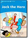 img - for Dolphin Readers: Level 1: 275-Word Vocabulary Jack The Hero book / textbook / text book