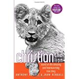 Christian the Lion ~ Anthony Bourke