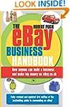 The eBay Business Handbook: How Anyon...