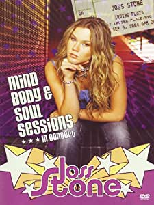 Joss Stone : Mind, Body & Soul Sessions (Live in New York City)