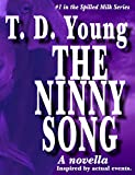 The Ninny Song (Spilled Milk Series Book 1)
