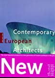 Contemporary European Architects: Volume 6 (Architecture & Design Series) (German Edition) (3822874329) by Jodidio, Philip