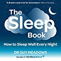 The Sleep Book Audiobook by Dr. Guy Meadows Narrated by Sam Sword