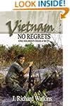 Vietnam: No Regrets: One Soldier's To...