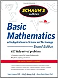 img - for Schaum's Outline of Basic Mathematics with Applications to Science and Technology, 2ed (Schaum's Outline Series) book / textbook / text book