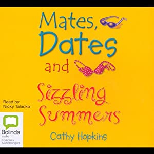 Mates, Dates and Sizzling Summers | [Cathy Hopkins]