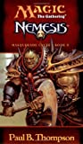 img - for Nemesis (Magic the Gathering: Masquerade Cycle, Bk. II) book / textbook / text book
