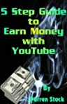 Make Money Online with 5 Minute YouTu...