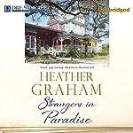 Strangers in Paradise | Heather Graham