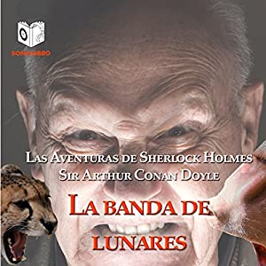 La Banda de Lunares [The Speckled Band] Audiobook