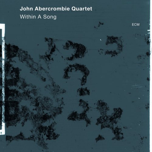 Within a Song by John Abercrombie, Joe Lovano, Drew Gress and Joey Baron