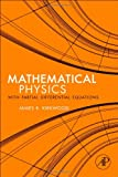 Mathematical Physics with Partial Differential Equations (0123869110) by Kirkwood, James