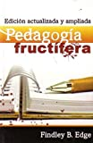 img - for Pedagogia Fructifera (Spanish Edition) book / textbook / text book