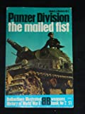 Panzer division, the mailed fist (Ballantines illustrated history of World War II. Weapons book)