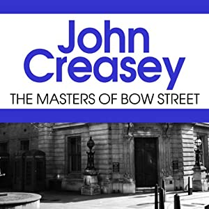 The Masters of Bow Street | [John Creasey]