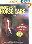 Hands-On Horse Care: The Complete Boo...