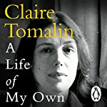 A Life of My Own | Claire Tomalin