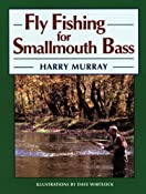 Amazon.com: Fly Fishing for Smallmouth Bass (9781558215344): Harry Murray: Books