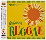 "めざましTV presents ""Relaxing Reggae"""