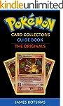 Pokemon Card Collector's Guide Book:...