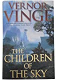 The Children of the Sky (Zones of Thought) (0312875622) by Vinge, Vernor