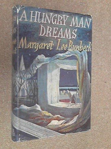 a-hungry-man-dreams