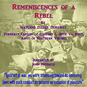 Reminiscences of a Rebel | [Wayland Fuller Dunaway]