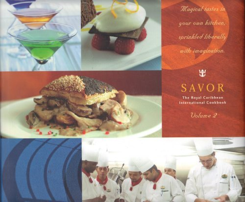 savor-the-royal-caribbean-international-cookbook-volume-2
