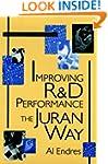 Improving R & D Performance the Juran...