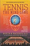 img - for Tennis: The Mind Game book / textbook / text book
