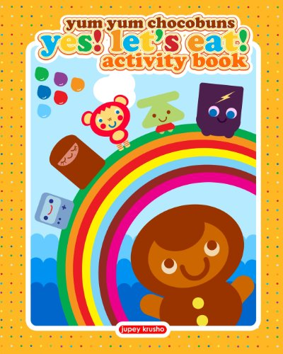 Yum Yum Chocobuns Yes! Let's Eat! Activity Book