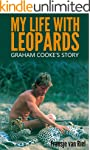 My Life with Leopards: Graham Cooke's...