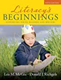 img - for Literacy's Beginnings: Supporting Young Readers and Writers Value Package (includes What Every Teacher Should Know About English Language Learners) book / textbook / text book