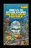 Realms of Tartarus (Daw UJ1309) (0879973099) by Stableford, Brian M.