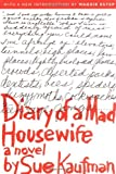 Diary of a Mad Housewife: A Novel [Paperback] [2005] Sue Kaufman, Maggie Estep