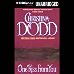 One Kiss from You: Switching Places, Book 2 (       UNABRIDGED) by Christina Dodd Narrated by Justine Eyre