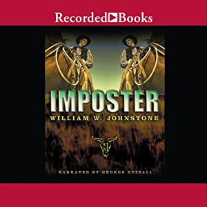 Imposter: The Last Gunfighter | [William W. Johnstone]
