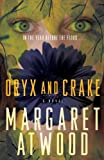 Oryx and Crake (030739848X) by Atwood, Margaret