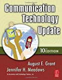 img - for Communication Technology Update by Grant August E. Meadows Jennifer H. (2006-06-21) Paperback book / textbook / text book