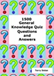 1500 General Knowledge Quiz Questions...