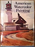 img - for American Watercolor Painting book / textbook / text book