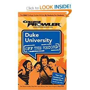 Duke University NC 2006 (College Prowler Off the Record) Margaret Campbell