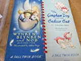 Wynken Blynken and Nod & the Gingham Dog and the Calico Cat a Tall Twin Book Illustrated By Helen Page