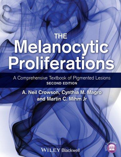 Cynthia M. Magro, Martin C. Mihm  A. Neil Crowson - The Melanocytic Proliferations