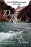 Deadly Rapid